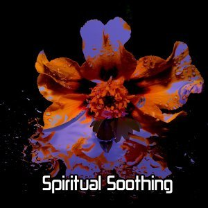 Spiritual Soothing