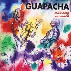 JazzCuba, Vol. 4: Guapachá