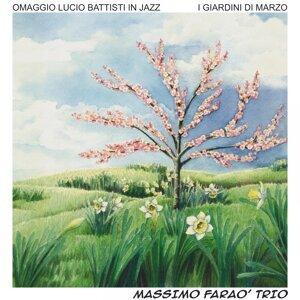 I giardini di marzo - Omaggio a Lucio Battisti in jazz