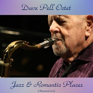 Jazz & Romantic Places - Remastered 2017