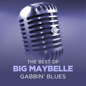 Gabbin' Blues - The Best Of