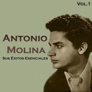 Antonio Molina - Sus Éxitos Esenciales, Vol. 1