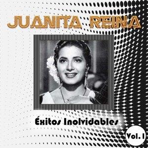Juanita Reina - Éxitos Inolvidables, Vol. 1