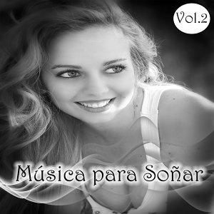 Música para Soñar Vol. 2