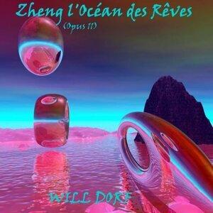 Zheng l'océan des rêves - Opus 11
