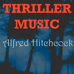 Thriller Music