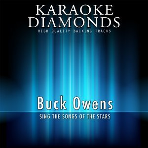 Buck Owens - The Best Songs - Sing the Songs of the Stars