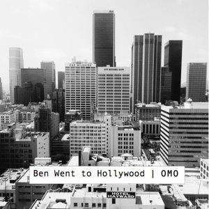 Ben Went to Hollywood