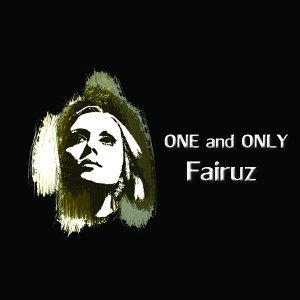One and Only Fairuz