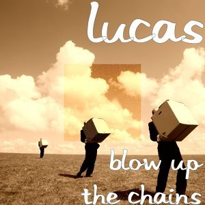 Blow up the Chains