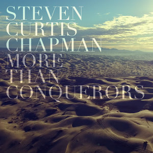 More Than Conquerors (Radio Version)