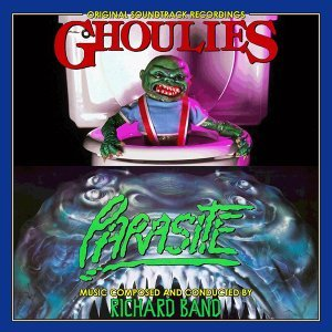 Ghoulies / Parasite (Original Motion Picture Soundtracks)