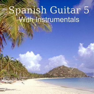 Spanish Guitar 5 With Instrumentals