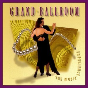 Grand Ballroom - The Music Experience Vol. 5