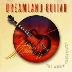 Dreamland Guitar - The Music Experience Vol. 3