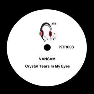 Crystal Tears in My Eyes