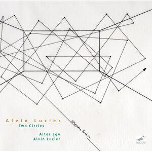 Alvin Lucier: Two Circles