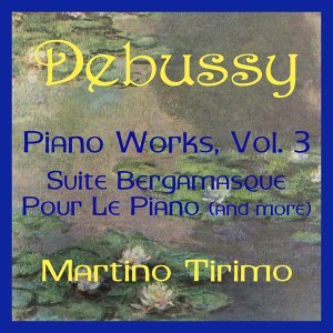 Debussy Piano Works Vol. 3