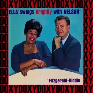 Ella Swings Brightly with Nelson - Hd Remastered, Bonus Track Edition, Doxy Collection