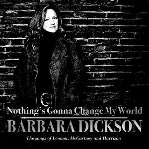 Nothing's Gonna Change My World : The Songs of Lennon, McCartney and Harrison