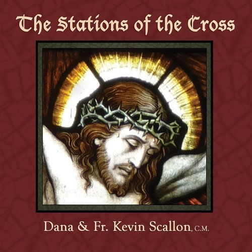 The Stations of the Cross (feat. Fr. Kevin Scallon)