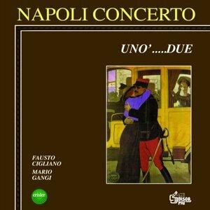 Napoli, unò... due!