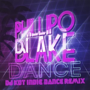 Dance (DJ Kot Indie-Dance Remix)
