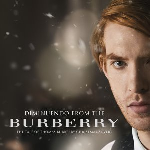 Diminuendo (From the Burberry 'The Tale of Thomas Burberry' Christmas T.V. Advert)