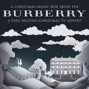 """A Christmas Music Box (From The """"Burberry X Harrods - A Very British Fairy Tale"""" Christmas 2016 T.V. Advert)"""