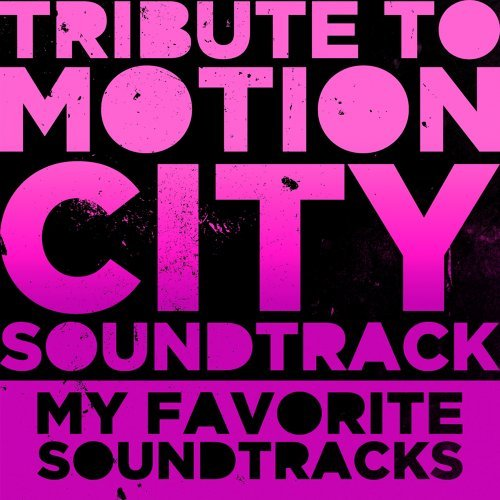 "Tribute to Motion City Soundtrack ""MY FAVORITE SOUNDTRACKS"" アルバムカバー"