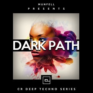 Dark Path - CR Deep Techno Series
