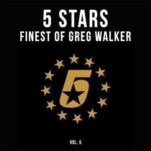 5 Stars - Finest of Greg Walker, Vol. 5