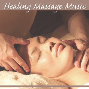 Healing Massage Music – Beautiful Nature Sounds for Spa & Wellness Teratments, Background Music for Beauty Parlour, Relax