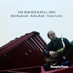 The Bob Rockwell Trio