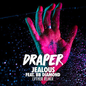 Jealous - LVTHER Remix