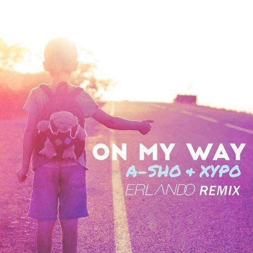 On My Way (Erlando Remix)