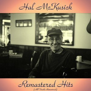 Remastered Hits - All Tracks Remastered