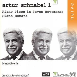 Artur Schnabel: Piano Piece in Seven Movements and Piano Sonata