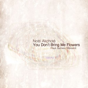 You Don't Bring Me Flowers - Plays Barbara Streisand