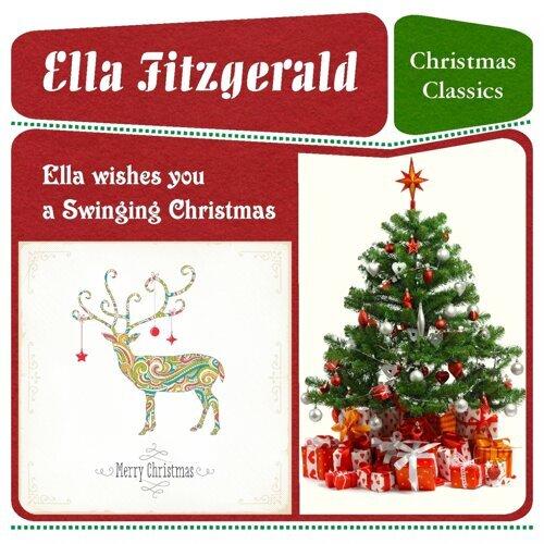 Ella Wishes You A Swinging Christmas.Ella Fitzgerald Ella Wishes You A Swinging Christmas Kkbox