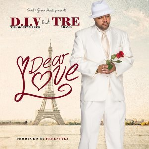 Dear Love (feat. Tre Adams)