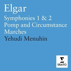 Elgar: Pomp and Circumstance Marches - Symphonies 1&2