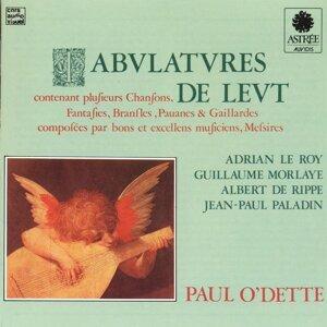 Le Roy, Morlaye, De Rippe, Paladin: Tabulatures de Leut