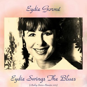 Eydie Swings the Blues - Analog Source Remaster 2017