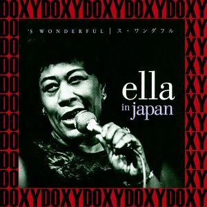 'S Wonderful - Ella in Japan - Hd Remastered Edition, Live, Doxy Collection