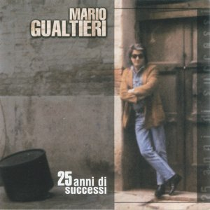 Mario Gualtieri - 25 Anni di Successi