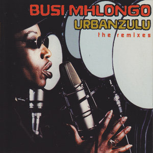 The Urbanzulu Remixes
