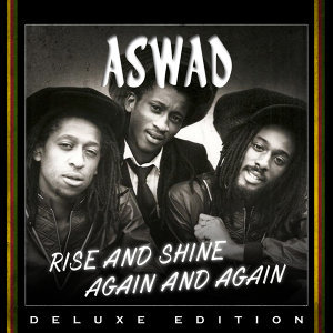Rise And Shine Again and Again - Deluxe Edition