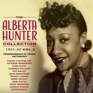 The Alberta Hunter Collection 1921-40, Vol. 2