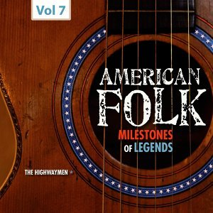 Milestones of Legends - American Folk, Vol. 7